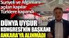 dünya uygur kongresinin başkanı ankara ya alınmadı