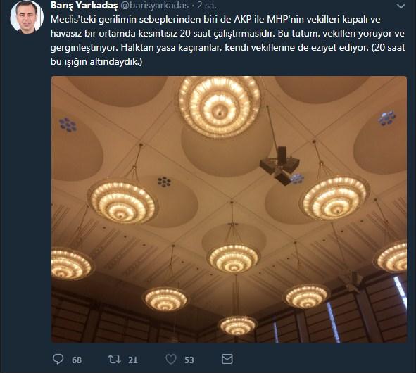 20 saat çalışmaktan şikayet eden milletvekili