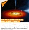 dev bir süper kütleli kara delik evreni yutabilir