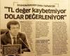 türk lirası değer kaybetmiyor dolar değerleniyor