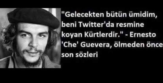 Ernesto Che Guevara Nın Unutulmaz Sözleri Uludağ Sözlük